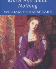 William Shakespeare: Much Ado About Nothing (Wordsworth Classics)