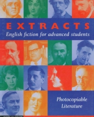 Extracts: English fiction for advanced students - Photocopiable Literature