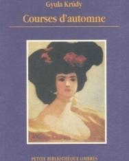 Krúdy Gyula: Courses d'automne (Őszi versenyek francia nyelven)