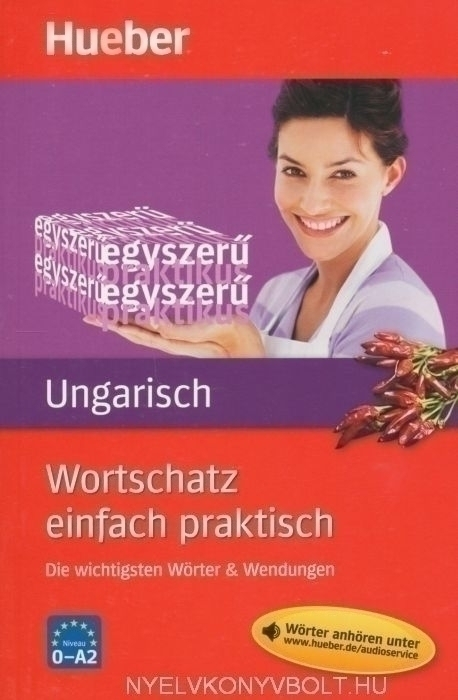 Wortschatz einfach praktisch - Ungarisch