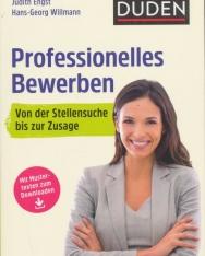 Professionelles Bewerben: Von der Stellensuche bis zum erfolgreichen Vorstellungsgespräch