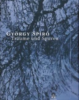 Spiró György: Traume und Spuren