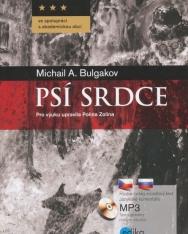 Michail Afanasjevič Bulgakov: Psí srdce - Dvojjazyčná kniha + MP3