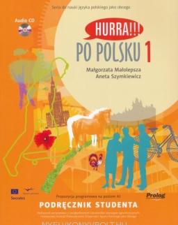 Hurra!!! Po Polsku 1 Podrecznik Studenta + Audio CDs(2)