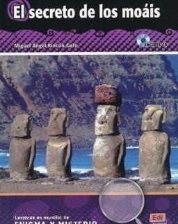 El secreto de los moáis - Incluye CD - Lecturas en Espanol de Enigma y Mysterio A2/B1