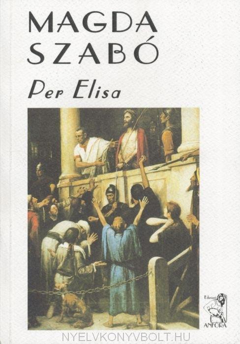 Szabó Magda: Per Elisa (Für Elise olasz nyelven)