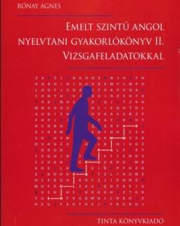 Emelt szintű angol nyelvtani gyakorlókönyv II. vizsgafeladatokkal
