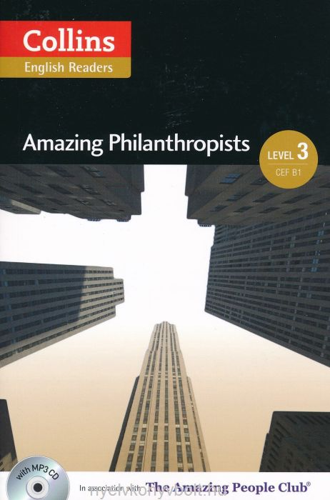 Amazing Philanthropists with MP3 Audio CD - Collins English Readers - Amazing People Level 3