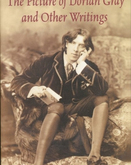 Oscar Wilde: The Picture of Dorian Gray and Other Writings - Bantam Classics