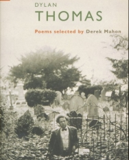 Dylan Thomas: Poems Selected by Derek Mahon