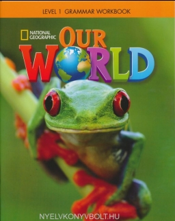 Our World 1 Grammar Workbook