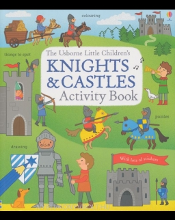 The Usborne Little Children's Knights and Castles Activity Book