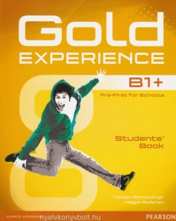 Gold Experience B1+ Pre-First for Schools Student's Book with DVD-Rom
