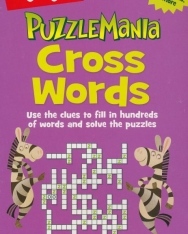Cross Words: Use the clues to fill in hundreds of words and solve the puzzles (Highlights™ Puzzlemania® Puzzle Pads)