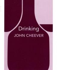 John Cheever: Drinking