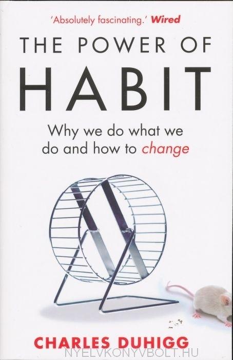 Charles Duhigg: The Power of Habit