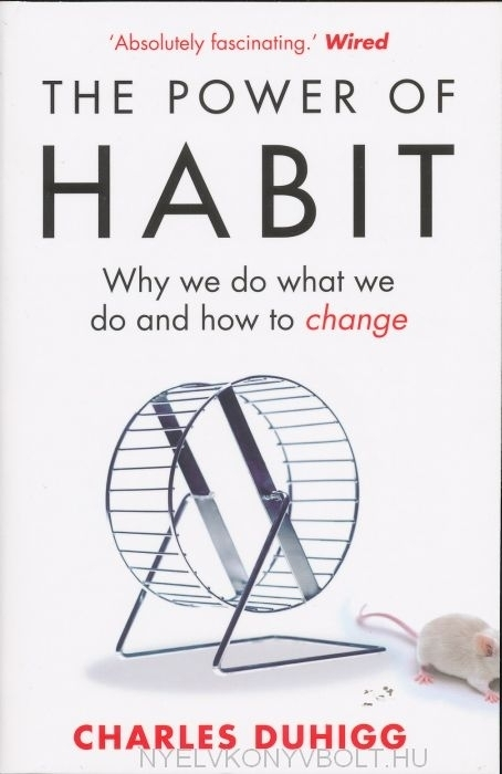 Charles Duhigg: The Power of Habit