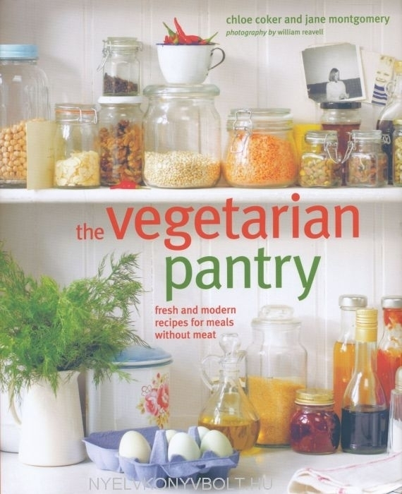 The Vegetarian Pantry - Fresh and modern meat-free recipes