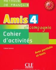 Amis et compagnie 4 - Cahier d'activités