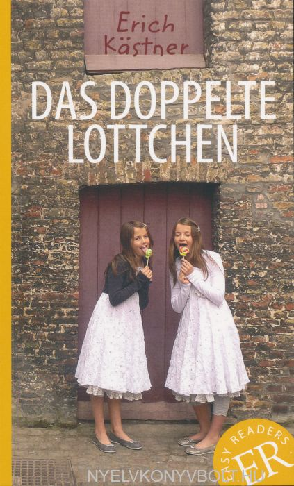 Das Doppelte Lottchen - Easy Readers -A- 650 wörter A2