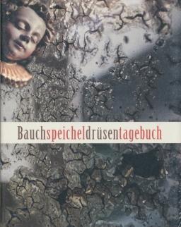Esterházy Péter: Bauchspeicheldrüsentagebuch (Hasnyálmirigynapló német nyelven)