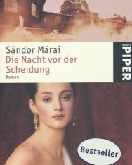 Márai Sándor: Die Nacht vor der Scheidung (Válás Budán német nyelven)