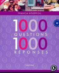 1000 Questions 1000 Réponses B2 - Francia középfok (LX-0131-1)