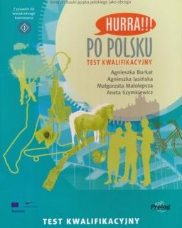 Hurra!!! Po Polsku Test Kwalifikacyjny