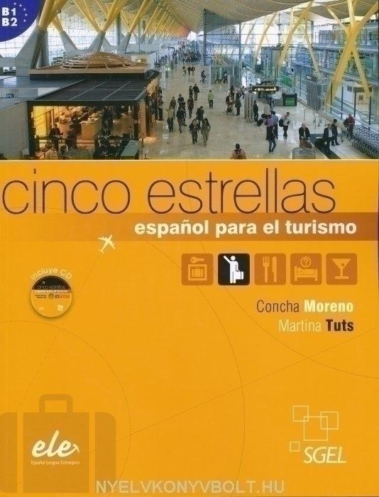 Cinco Estrellas- Espanol para el turismo - Incluye CD Audio