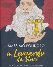 Massimo Polidoro: Io, Leonardo da Vinci