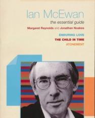 Margaret Reynolds: Ian McEwan - The Essential Guide