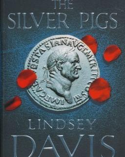 Lindsey Davis: The Silver Pigs (Marcus Didus Falco Novel 1)