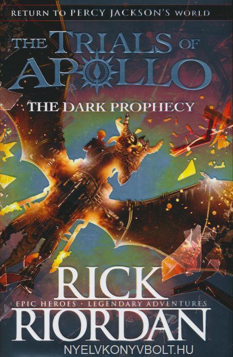 Rick Riordan: The Dark Prophecy (The Trials of Apollo Book 2)