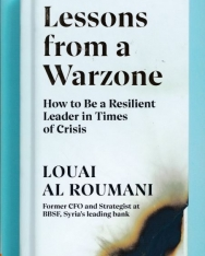 Louai Al Roumani: Lessons from a Warzone: How to be a Resilient Leader in Times of Crisis