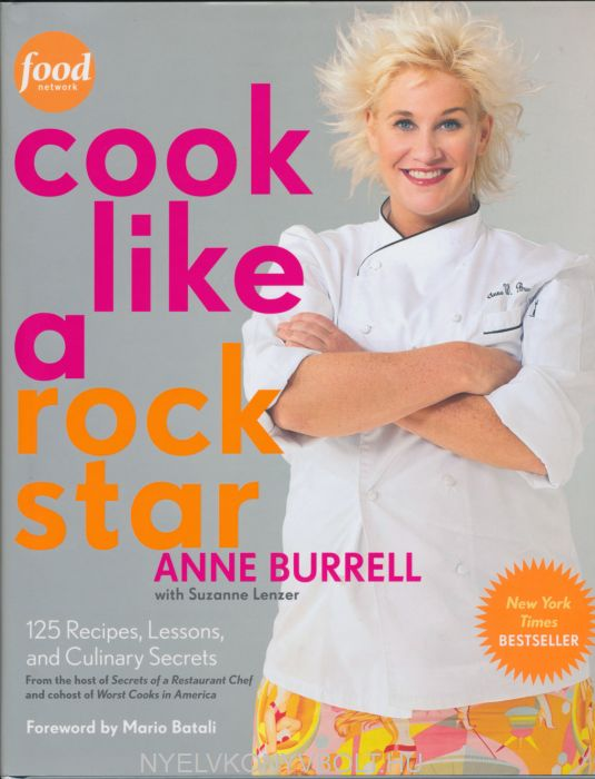 Anne Burrell: Cook Like a Rock Star