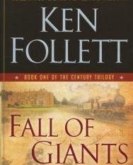 Ken Follett: Fall of Giants - Century Trilogy Book 1
