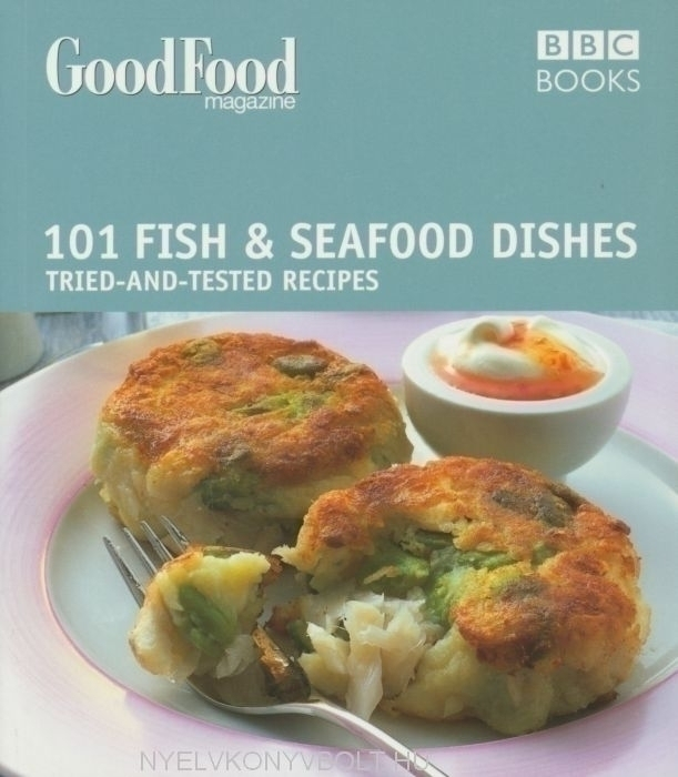 101 Fish & Seafood Dishes - Tried-and-Tested Recipes - Good Food