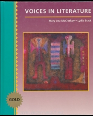 Mary Lou McCloskey and Lydia Stack: Voices in Literature: Gold
