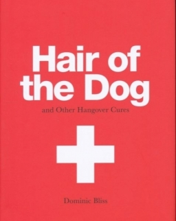 Hair of the Dog and other Hangover Cures
