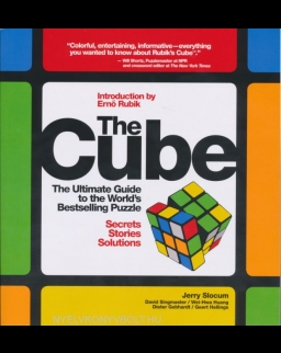 The Cube: The Ultimate Guide to the World's Bestselling Puzzle - Secrets, Stories, Solutions