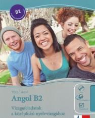 Angol B2 Vizsgafeladatok a középfokú nyelvvizsgákhoz megoldókulccsal CD-vel