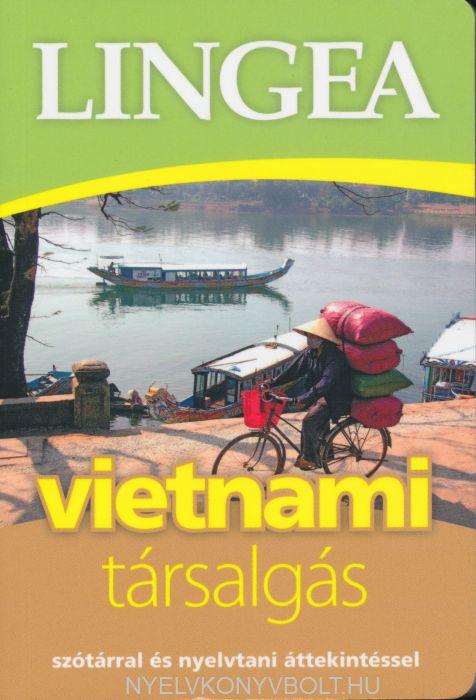 Vietnámi társalgás - Szótárral és nyelvtani áttekintéssel
