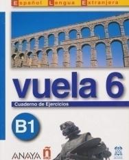 Vuela 6 (B1) Cuaderno de ejercicios