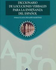 Diccionario de locuciones verbales para la ensenanza del espanol