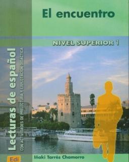 El Encuentro - Lecturas en Espanol Nivel Superior 1