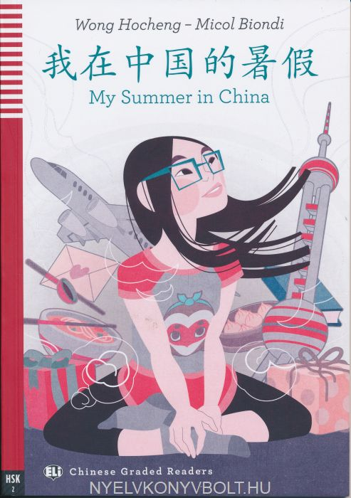 My Summer in China - Chinese Graded Reader - Level 2