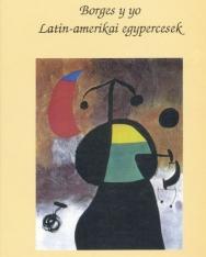 Borges y yo - Latin-amerikai egypercesek