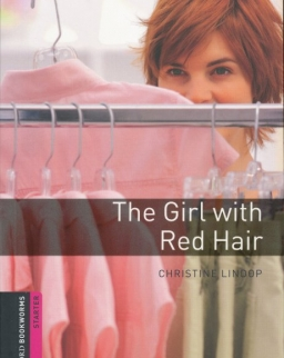 The Girl with Red Hair - Oxford Bookworms Library Starter Level