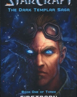 Christie Golden: Starcraft II - Firstborn (The Dark Templar Saga)