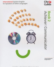 City Guilds - International Spoken English for Speakers of Other Languages Book 2 Achiever-Communicator + 2 Audio CD